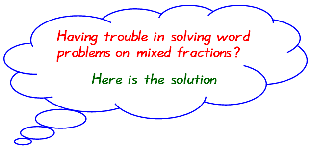 Word problems on mixed fractions